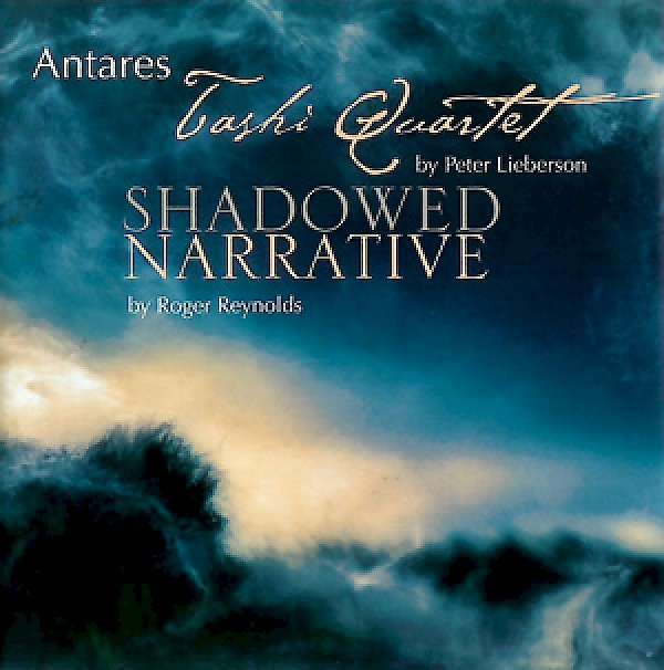 Antares plays works by Peter Lieberson and Roger Reynolds